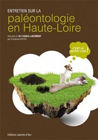 Frédéric Lacombat et Emmanuel Boyer - Entretien sur la paléontologie en Haute-Loire.