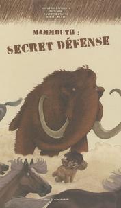 Frédéric Lacombat et Dick Mol - Mammouth : secret défense.