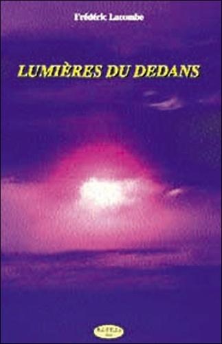 Frédéric Lacombe - Lumières du dedans.