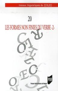 Frédéric Lambert et Catherine Moreau - Les formes non finies du verbe - Tome 2.