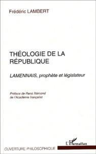Coachingcorona.ch Théologie de la République. Lamennais, prophète et législateur Image