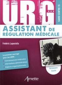 Frédéric Lapostolle - Assistant de régulation médicale.