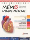 Frédéric Lapostolle - Mémo cardio en urgence.