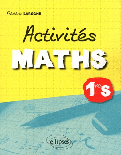 Frédéric Laroche - Activités Maths 1e S.