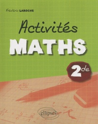 Frédéric Laroche - Activités maths 2e.
