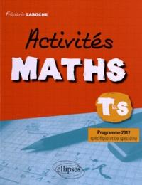 Frédéric Laroche - Activités maths Tle S - Programme 2012.