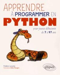 Frédéric Laroche - Apprendre à programer en Python pour jeunes débutants de 7 à 97 ans.