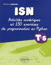 Frédéric Laroche - ISN Tle S - Activités numériques et 130 exercices de programmation en Python.