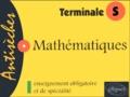 Frédéric Laroche - Mathématiques Tle S Enseignement obligatoire et de spécialité.