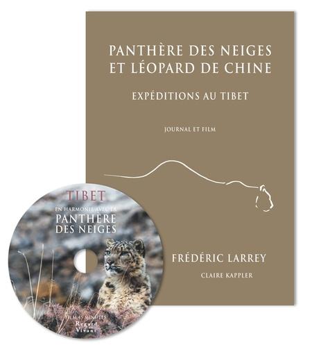 Panthère des neiges et léopard de Chine. Expéditions au Tibet  avec 1 DVD