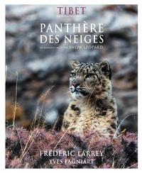 Frédéric Larrey et Yves Fagniart - Tibet, en harmonie avec la panthère des neiges.