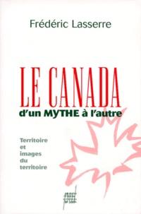 Galabria.be LE CANADA D'UN MYTHE A L'AUTRE. - Territoire et images du territoire Image