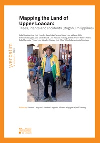 Frédéric Laugrand et Antoine Laugrand - Mapping the Land of Upper Loacan - Trees, Plants and Incidents (Itogon, Philippines).