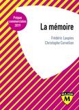 Frédéric Laupies et Christophe Cervellon - La mémoire.