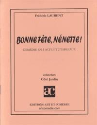 Frédéric Laurent - BONNE FETE, NENETTE!.