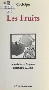 Frédéric Lauret et Jean-Marie Codron - Les fruits.
