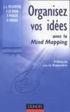 Frédéric Le Bihan et Denis Rebaud - Organisez vos idées avec le Mind Mapping.