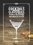 Frédéric Le Bordays - Cocktails - Les nouveaux classiques.