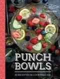 Frédéric Le Bordays - Punch Bowls - 30 cocktails à partager.