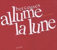 Frédéric Le Junter - Allume la lune - Berceuses. 1 CD audio