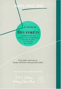 Frédéric Le Play et  Collectif - Des forêts - Considérées dans leurs rapports avec la constitution physique du globe et l'économie des sociétés.