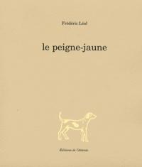 Frédéric Léal - Le peigne-jaune.