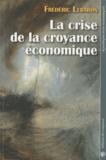 Frédéric Lebaron - La crise de la croyance économique.