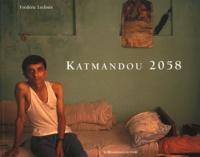 Frédéric Lecloux et Gérard Toffin - Katmandou 2058.