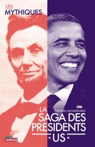 Frédéric Lecomte-Dieu - La saga des présidents US.