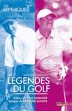Frédéric Lecomte-Dieu - Les légendes du golf.