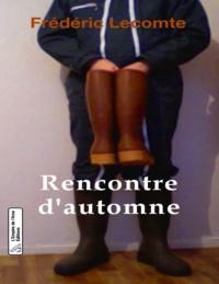 Frédéric Lecomte - Rencontre d'automne.