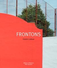 Frédéric Lefever - Frontons.