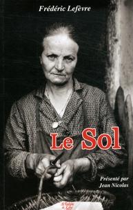 Frédéric Lefèvre - Le Sol.