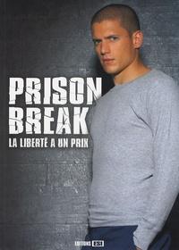 Frédéric Lelièvre - Prison Break - La liberté a un prix.