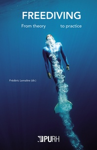 Frédéric Lemaître - Freediving - From theory to practice.