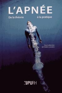 Frédéric Lemaître - L'apnée - De la théorie à la pratique.