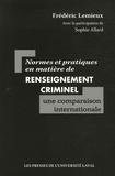 Frédéric Lemieux - Normes et pratiques en matière de renseignement criminel : une comparaison internationale.