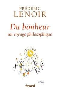 Real book mp3 téléchargements Du bonheur  - Un voyage philosophique par Frédéric Lenoir en francais  9782213661360