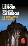 Frédéric Lenoir et Violette Cabesos - La Promesse de l'Ange.