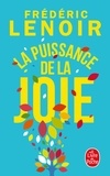 Frédéric Lenoir - La puissance de la joie.