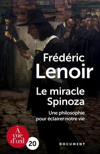Le miracle Spinoza. Une philosophie pour éclairer notre vie Edition en gros caractères
