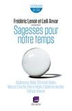 Frédéric Lenoir et Leili Anvar - Sagesses pour notre temps.