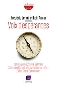 Frédéric Lenoir et Leili Anvar - Voix d'espérances.