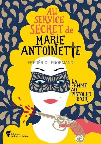 https://products-images.di-static.com/image/frederic-lenormand-au-service-secret-de-marie-antoinette-la-femme-au-pistolet-d-or/9782732495088-475x500-1.jpg