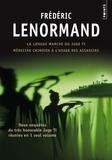Frédéric Lenormand - La longue marche du juge Ti ; Médecine chinoise à l'usage des assassins - Deux enquêtes du juge Ti.
