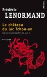 Frédéric Lenormand - Le château du lac Tchou-An - Les nouvelles enquêtes du juge Ti.