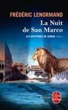Frédéric Lenormand - Les mystères de Venise Tome 2 : La Nuit de San Marco.