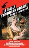 Frédéric Lenormand - Voltaire mène l'enquête  : Le diable s'habille en Voltaire.