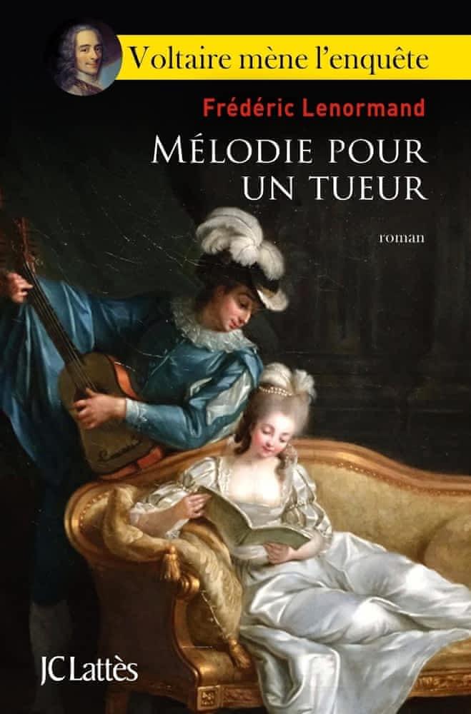 https://products-images.di-static.com/image/frederic-lenormand-voltaire-mene-l-enquete-melodie-pour-un-tueur/9782709666244-475x500-2.jpg