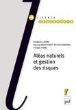 Frédéric Leone et Nancy Meschinet de Richemond - Aléas naturels et gestion des risques.